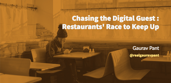 Chasing the Digital Guest – Restaurants' Race to Keep Up