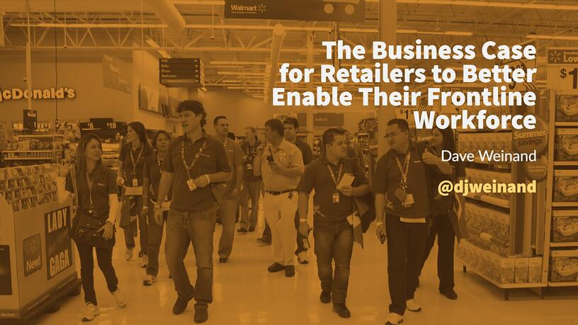The Business Case for Retailers to Better Enable Their Frontline Workforce