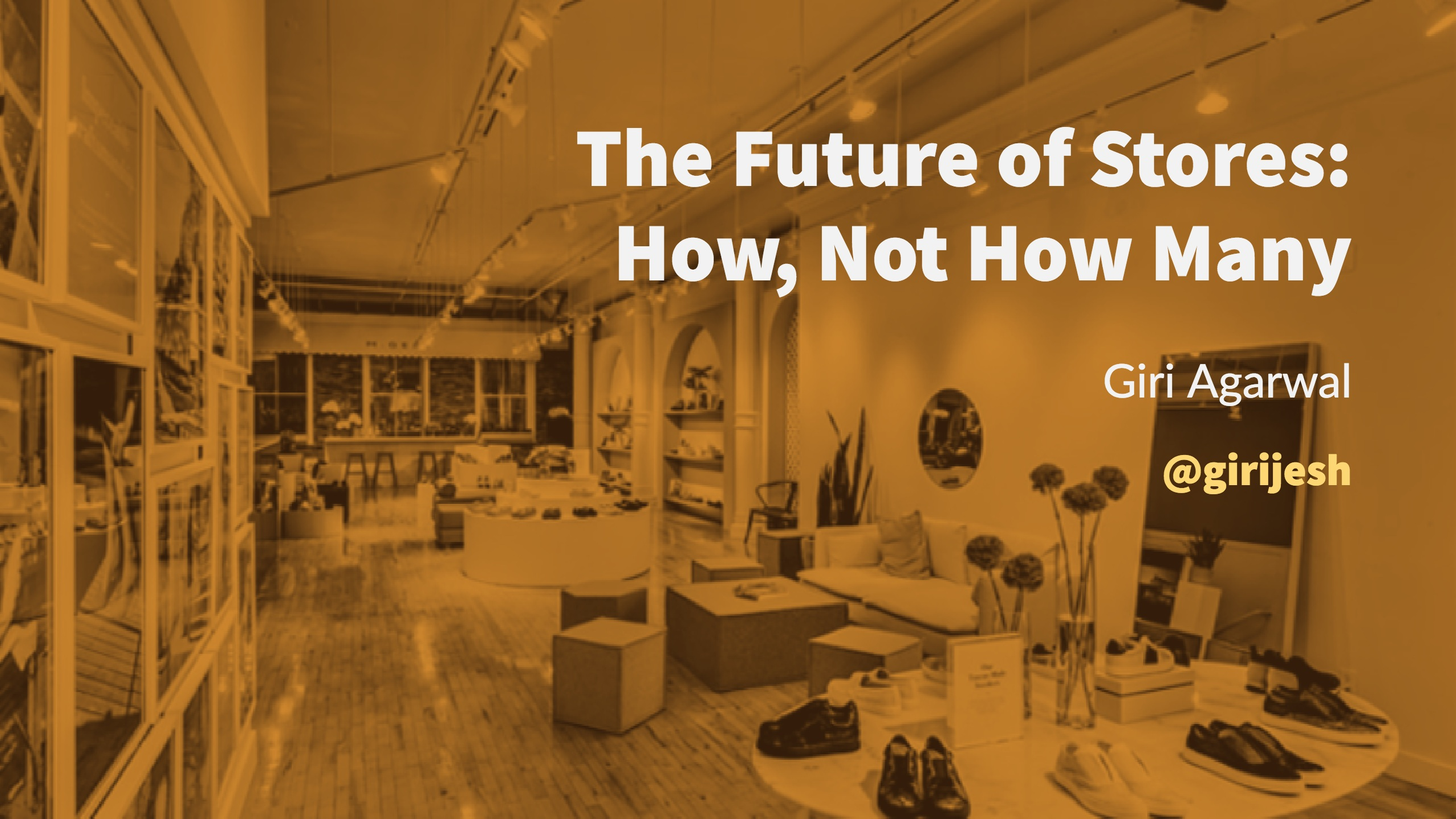 The Future of Stores - How, Not How Many