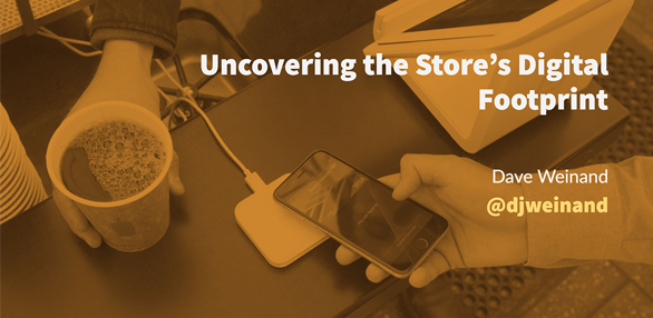 Uncovering the Store's Digital Footprint