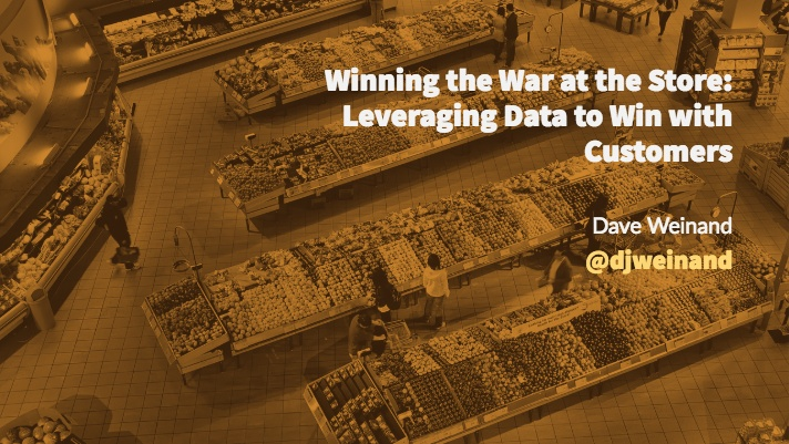Winning the War at the Store:  Leveraging Data to Win with Customers, blog