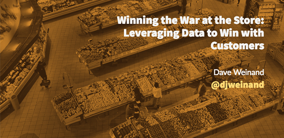 Winning the War at the Store: Leveraging Data to Win with Customers