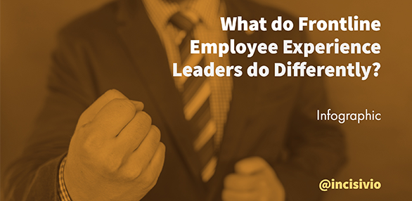 Infographic, What do frontline employee experience leaders do differently?