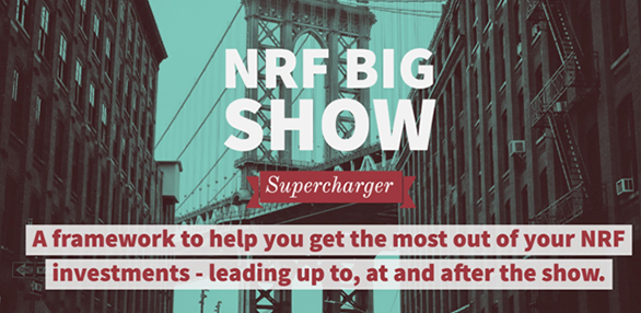 A Retail Tech Marketer's Guide to Winning at the NRF BIG Show