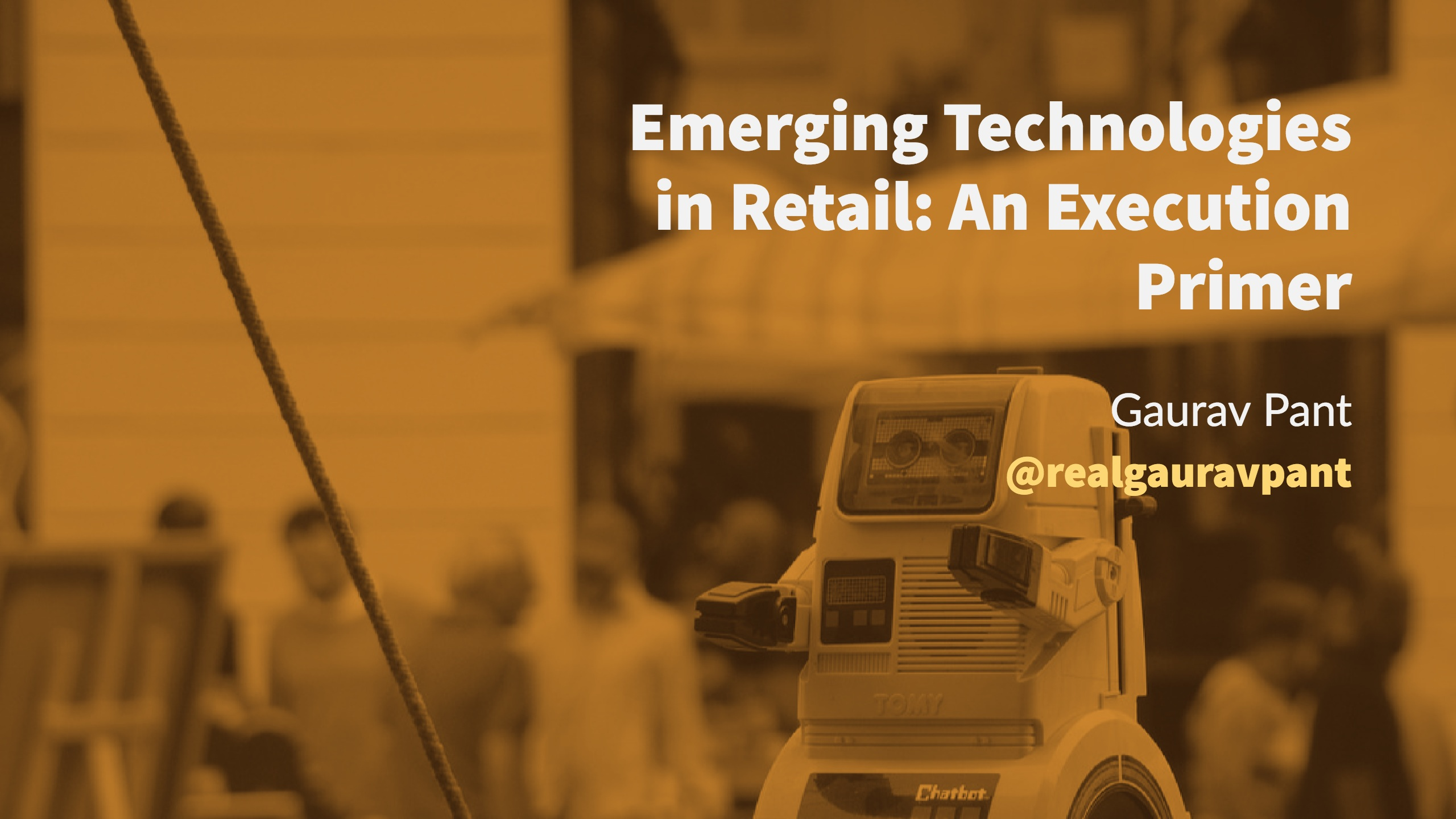 Emerging Technologies In Retail: An Execution Primer