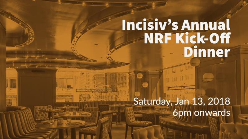 Incisiv's Annual NRF Kick-Off Dinner