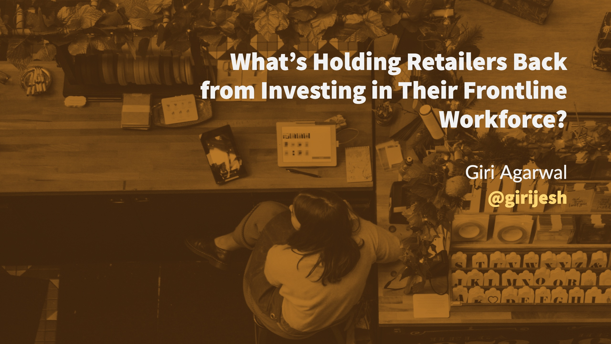 What's Holding Retailers Back from Investing in Their Frontline Workforce